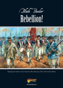 Black Powder REBELLION! Black Powder Supplement Rules Warlord Games