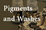 Pigments & Washes