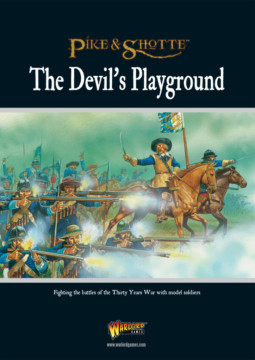 PIKE & SHOTTE THE DEVILS PLAYGROUND SUPPLEMENT WARLORD GAMES