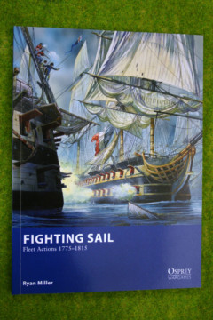 Osprey Wargames FIGHTING SAIL Fleet Actions 1775 – 1815 Rulebook