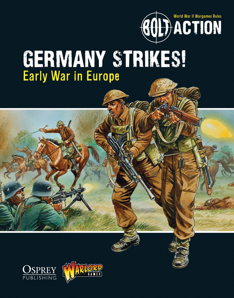 GERMANY STRIKES!: EARLY WAR IN EUROPE BOLT ACTION Supplement World rules