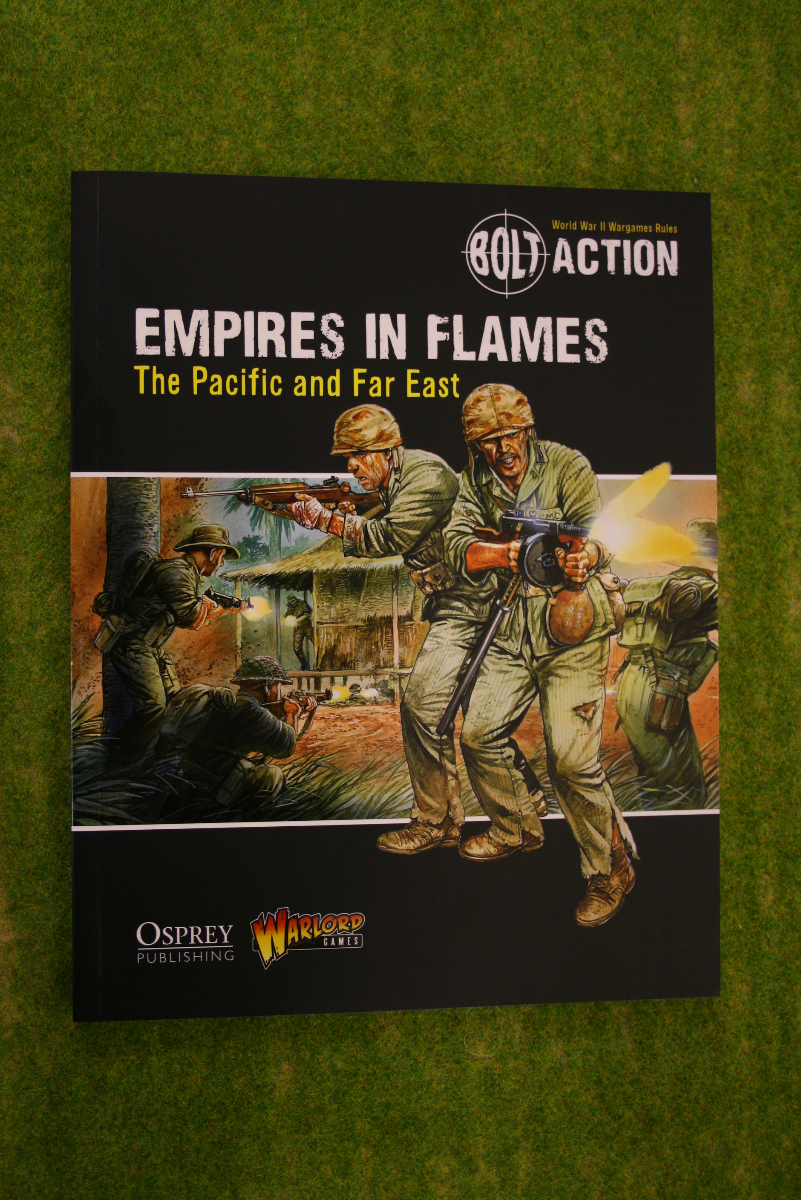 EMPIRES IN FLAMES Pacific & Far East BOLT ACTION Supplement World War II rules
