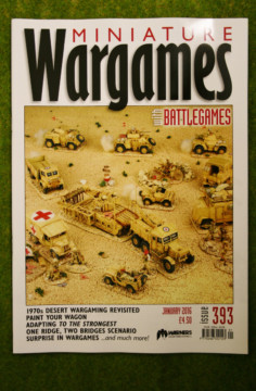 MINIATURE WARGAMES ISSUE 393 January 2016 MAGAZINE