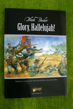 Black Powder GLORY, HALLELUJAH! American Civil Wars Rules Supplement