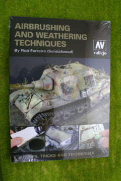 Vallejo Book Air Brushing and Weathering Techniques by Rob Ferreirra 75002