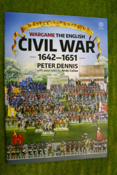 WARGAME THE ENGLISH CIVIL WAR 1642-1651 Paper Soldiers Peter Dennis & Andy Callan