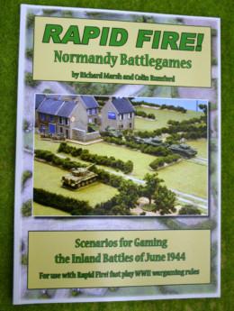 RAPID FIRE Normandy Battle Games rules supplement – Scenarios for Gaming Inland Battles of June 1944