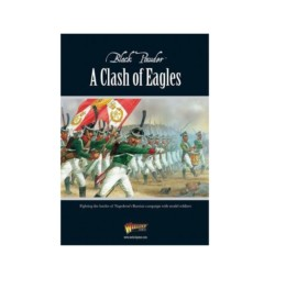 Black Powder A CLASH OF EAGLES Black Powder Supplement Rules Warlord Games SD
