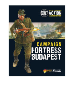 Fortress Budapest Bolt Action Warlord Games 28mm