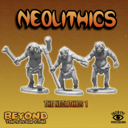 Lucid Eye NEOLITHICS pack 1 Beyond the Savage Core 28mm NEO1