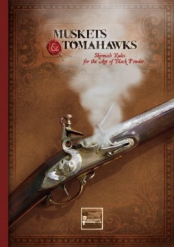 MUSKETS & TOMAHAWKS 2nd Ed. Studio Tomahawk