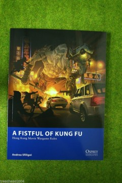 Osprey A Fistful of Kung Fu – Hong Kong Movie Wargame Rules
