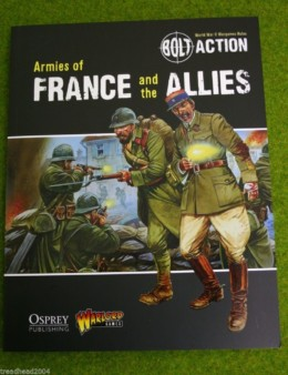 BOLT ACTION ARMIES OF FRANCE & the ALLIES Supplement World War Two rules