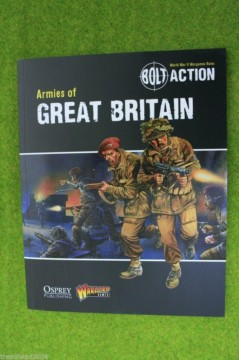 BOLT ACTION ARMIES OF GREAT BRITAIN Supplement World War Two wargames rules