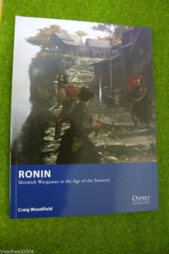 Osprey Wargames RONIN Skirmish wargames rules in the Age Of the Samurai