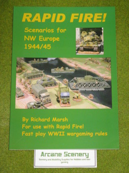 RAPID FIRE Scenarios for NW Europe 1944/45 rules guide
