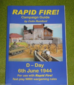 RAPID FIRE Wargames Rules Book D-Day Campaign Guide