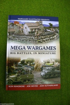 WARGAMES ILLUSTRATED SPECIAL Mega Wargames Big Battles In Miniature